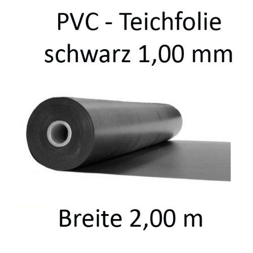 Teichfolie PVC schwarz, Stärke 1,00 mm, Breite 2 m für Teichbau, Abdeckung, Länge variabel
