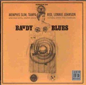Bawdy Blues (Memphis Slim,Tam