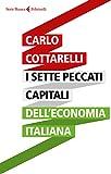I sette peccati capitali dell'economia italiana...