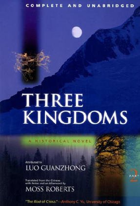 Luo, G: Three Kingdoms, A Historical Novel: Complete and Unabridged