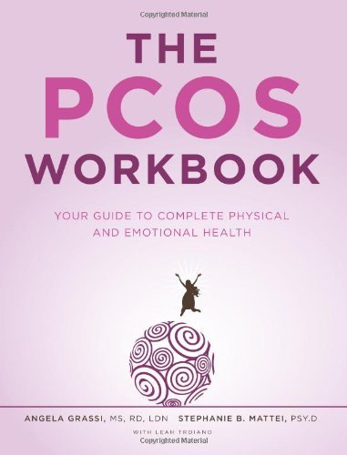 Download The PCOS Workbook: Your Guide To Complete Physical And Emotional Health By Angela Grassi (26-Jun-2009) Paperback 