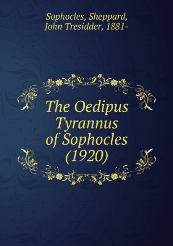 Download The Oedipus Tyrannus of Sophocles (Cambridge Elementary Classics: Greek) 0521065224