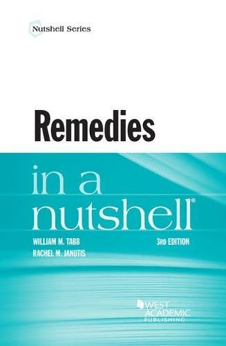 Compare Textbook Prices for Remedies in a Nutshell Nutshells 3 Edition ISBN 9781683282082 by Tabb, William,Janutis, Rachel