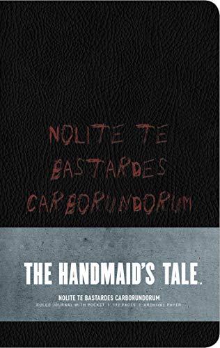 The Handmaid's Tale: Hardcover Ruled Journal: Nolite Te Bastardes Carborundorum