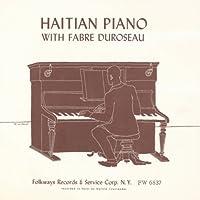 Haitian Piano by Fabre Duroseau (2012-05-03)