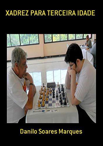 Xadrez Para Terceira Idade