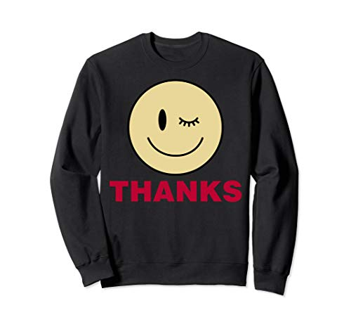 Winky Smiley Face With Thanks Graphic Sweatshirt