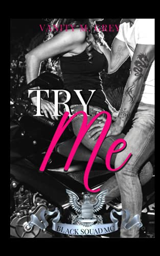 Try Me: Biker-Roman