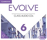 Evolve 6 (C1). Class Audio CDs: American English.