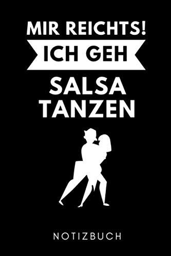 MIR REICHTS! ICH GEH SALSA TANZEN NOTIZBUCH: A5 WOCHENPLANER Geschenk für Salsa Tänzer | Tanzen Buch | Geschenk | Tanzbuch | für Anfänger Profi | Witziger Spruch für Hobbytänzer | Mädchen