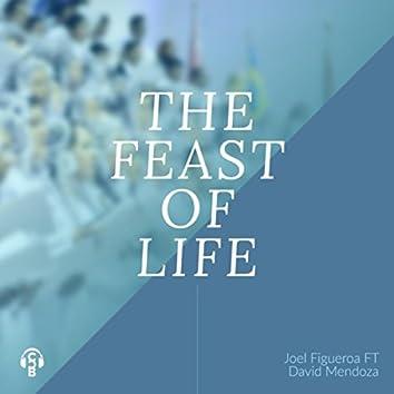 The Feast of Life (feat. David Mendoza)
