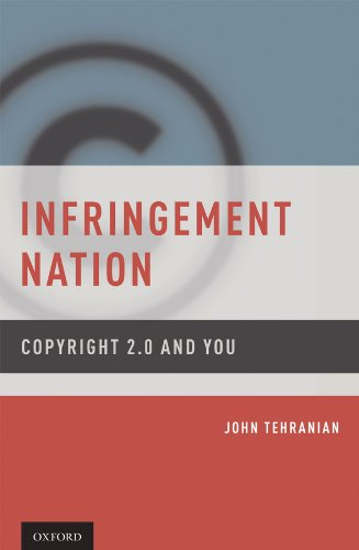 Infringement Nation: Copyright 2.0 and You (English Edition) eBook: Tehranian, John: Amazon.es: Tienda Kindle