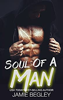 Soul Of A Man (The Dark Souls Book 1) by [Jamie Begley]