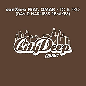 To & Fro (David Harness Remixes)