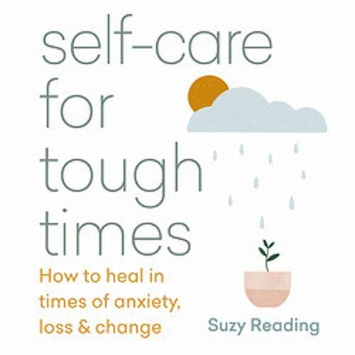 Self-Care for Tough Times cover art