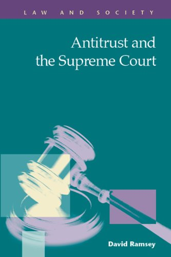 Antitrust and the Supreme Court (Law and Society)