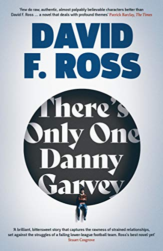 There's Only One Danny Garvey by [David F. Ross]