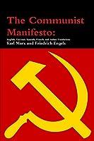 The Communist Manifesto: English, German, Spanish, French, and Italian Translations