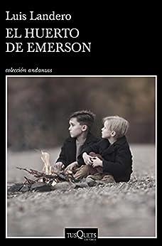 El huerto de Emerson (Andanzas) PDF EPUB Gratis descargar completo