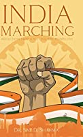 India Marching: Reflections from a Nationalistic Perspective