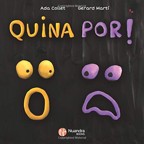 Quina Por! (Catalan Edition)