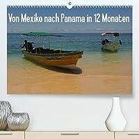 Von Mexiko nach Panama in 12 Monaten (Premium, hochwertiger DIN A2 Wandkalender 2022, Kunstdruck in Hochglanz): Momentaufnahmen einer Reise durch die atemberaubenden Landschaften Zentralamerikas (Monatskalender, 14 Seiten )