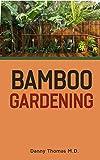 Bamboo Gardening