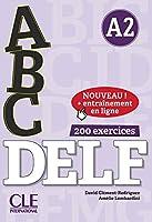 ABC DELF. Niveau A2. Buch+Audio-CD+Online-Uebungen: Niveau A2. Buch + mp3 CD + entraînement en ligne + Corrigés et transcriptions