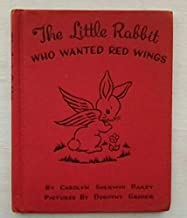 Dust Jacketed 1945 edition of The Little Rabbit Who Wanted Red Wings