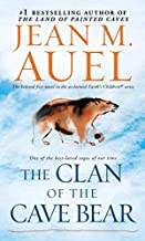 The Clan of the Cave Bear (Earth's Children, Book 1)