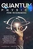 Quantum Physics for Beginners: D...