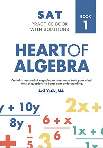 Sat Mathematics Practice Book With Solutions: Heart of Algebra Front Cover