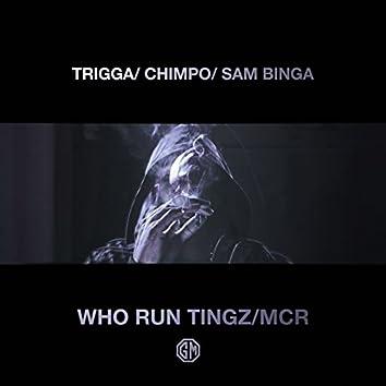 Who Run Tingz / MCR