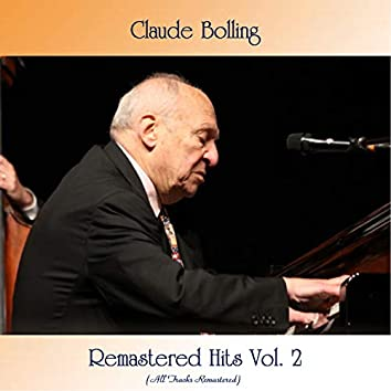 Remastered Hits Vol. 2 (All Tracks Remastered)