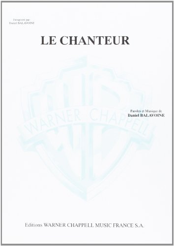 Balavoine Daniel Le Chanteur Voice & Piano Book
