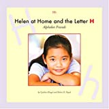 Helen at Home and the Letter H (Alphabet Friends)