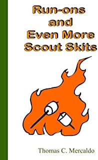 Run-ons and Even More Scout Skits (Volume 3)