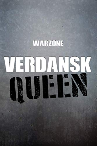 Warzone VERDANSK Queen Notebook: 6x9 Ruled Journal Planner: The Perfect Accessory for Gamers Solo Quads Battle-Royale