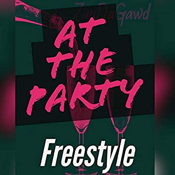 At the Party Freestyle