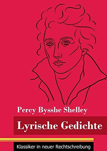 Lyrische Gedichte: (Band 45, Klassiker in neuer Rechtschreibung)