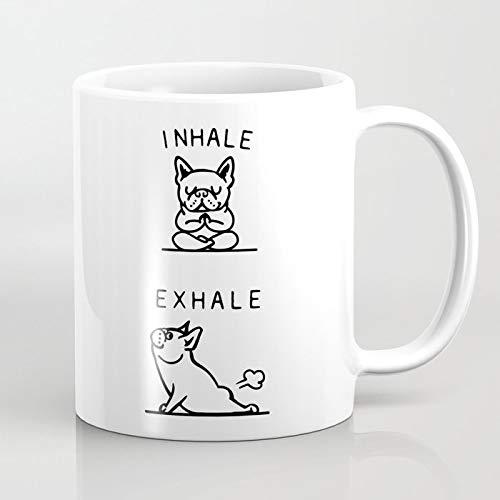 Inhale Exhale Frenchie Coffee Mug, Dog Mug, Funny Mug 11oz
