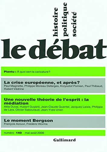 Le Débat, N° 140, mai-août 2006