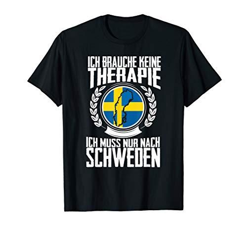 Keine Therapie - Ich muss nur nach Schweden T-Shirt