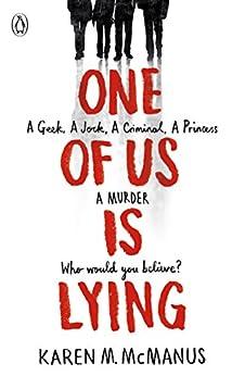 One Of Us Is Lying by [Karen M McManus]