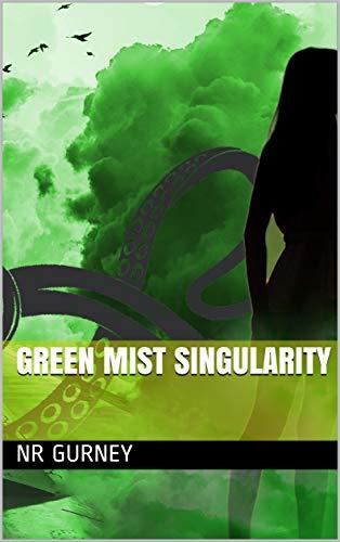 Green Mist Singularity (Green Mist Chronicles Book 2) (English Edition)