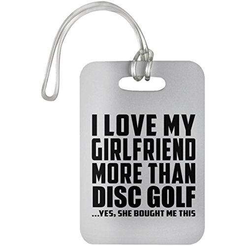 Designsify I Love My Girlfriend More Than Disc Golf - Luggage Tag...