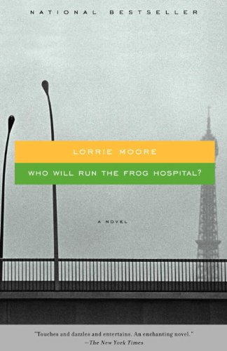 Who Will Run the Frog Hospital? (Vintage Contemporaries)