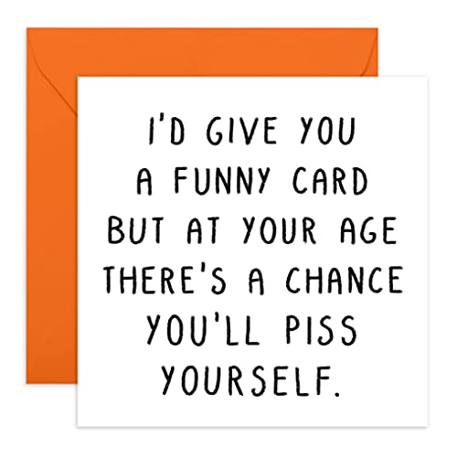 Central 23 - Rude Birthday Cards for Women - 'Might Piss Yourself' - Funny Sister Birthday Card - Cheeky Birthday Card for Brother - Fun Birthday Card for Dad - Rude Greeting Cards for Mom
