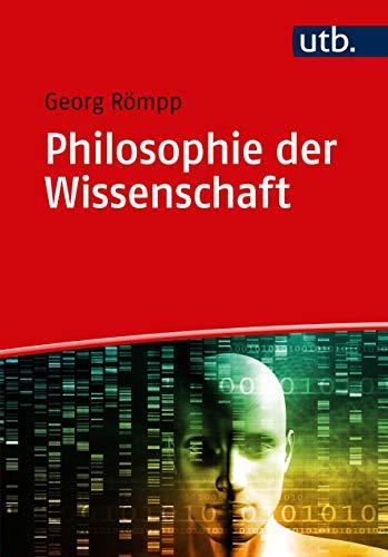 Philosophie der Wissenschaft: Eine Einführung