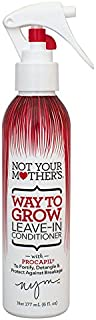 Not Your Mothers Way To Grow Leave-In Conditioner, 6 Ounce (177ml)